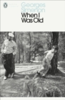 When I Was Old - eBook