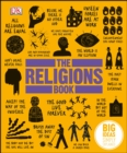 The Religions Book : Big Ideas Simply Explained - eBook