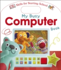 My Busy Computer Book - Book
