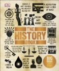 The History Book : Big Ideas Simply Explained - Book