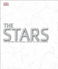 The Stars : The Definitive Visual Guide to the Cosmos - Book