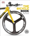 The Bicycle Book : The Definitive Visual History - Book