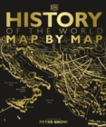 History of the World Map by Map - Book