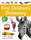 First Children's Dictionary : A First Reference Book for Children - Book