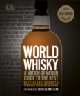 World Whisky : A Nation-by-Nation Guide to the Best - Book