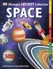 Space Ultimate Factivity Collection : Create your own Fun-packed Book! - Book