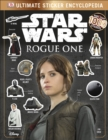 Star Wars Rogue One Ultimate Sticker Encyclopedia - Book