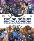 DC Comics Encyclopedia All-New Edition : The Definitive Guide to the Characters of the DC Universe - Book