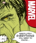 Marvel Absolutely Everything You Need To Know - Book