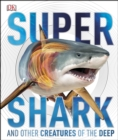SuperShark : And Other Creatures of the Deep - eBook
