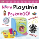 Noisy Playtime Peekaboo! - Book