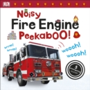 Noisy Fire Engine Peekaboo! - Book
