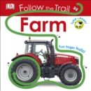 Follow the Trail Farm : Take a Peek! Fun Finger Trails! - Book