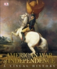 American War of Independence : A Visual History - Book