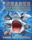 Sharks and Other Deadly Ocean Creatures : Visual Encyclopedia - Book