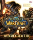 World of Warcraft Ultimate Visual Guide - Book