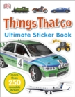 Things That Go Ultimate Sticker Book - Book