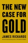 The New Case for Gold - Book
