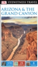 DK Eyewitness Travel Guide: Arizona & the Grand Canyon - eBook