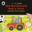 Old Macdonald Had a Farm and Other Classic Nursery Rhymes - Book