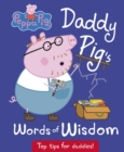 Peppa Pig: Daddy Pig's Words of Wisdom - Book