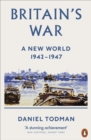 Britain's War : A New World, 1942-1947 - eBook