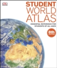 Student World Atlas : Essential Reference for Students of All Ages - eBook