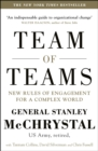 Team of Teams : New Rules of Engagement for a Complex World - eBook