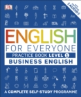 English for Everyone Business English Practice Book Level 1 : A Complete Self-Study Programme - Book