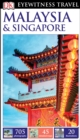 DK Eyewitness Travel Guide Malaysia and Singapore - eBook