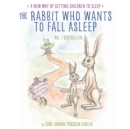 The Rabbit Who Wants to Fall Asleep : A New Way of Getting Children to Sleep - Book