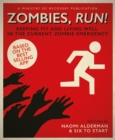Zombies, Run! : Keeping Fit and Living Well in the Current Zombie Emergency - Book