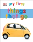 My First Things That Go - eBook