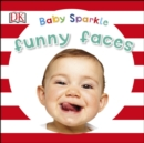 Baby Sparkle Funny Faces - eBook