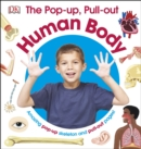 The Pop-up, Pull-out Human Body : Amazing Pop-up Skeleton and Pull-out Pages! - Book