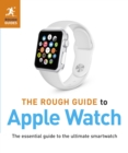 The Rough Guide to Apple Watch - eBook