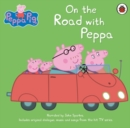 Peppa Pig: On the Road with Peppa - Book