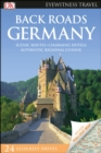 DK Eyewitness Back Roads Germany - Book