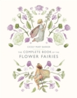 The Complete Book of the Flower Fairies - Book