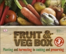 RHS Fruit & Veg Box : Planting and Harvesting to Cooking and Preserving - Book
