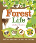 Forest Life and Woodland Creatures : Full of Fun Facts and Activities - Book