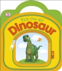 Pick Me Up! Dinosaur - Book