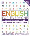 English for Everyone Business English Course Book Level 2 : A Complete Self-Study Programme - Book