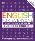 English for Everyone Business English Practice Book Level 2 : A Complete Self-Study Programme - Book