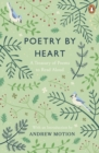 Poetry by Heart : A Treasury of Poems to Read Aloud - Book
