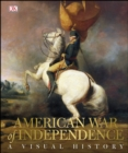 American War of Independence : A Visual History - eBook