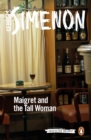 Maigret and the Tall Woman : Inspector Maigret #38 - Book