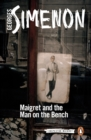 Maigret and the Man on the Bench : Inspector Maigret #41 - Book