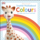 Sophie Peekaboo! Colours : Fun Flaps, plus Touch and Feel! - Book