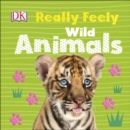 Really Feely Wild Animals - Book